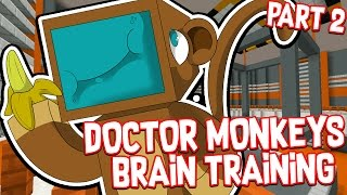 THE SMARTEST MONKEY ALIVE!! #2 - Doctor Monkeys Brain Training!! - Minecraft Custom Map