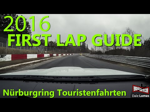 GUIDE: Your first Nürburgring Nordschleife Touristenfahrten lap! (2016)