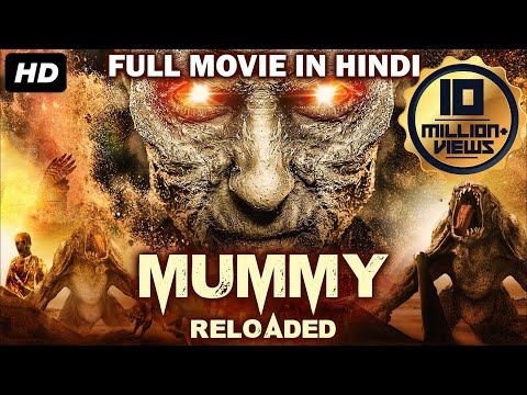 MUMMY RELOADED - Hollywood Movie Hindi Dubbed | Horror Movies In Hindi | Hollywood Movies In Hindi
