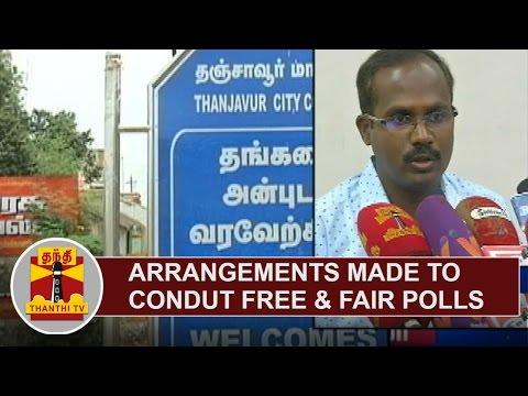 Elaborate-Arrangements-made-to-conduct-Free-and-Fair-Polls-in-Thanjavur-Annadurai-Dist-Collector