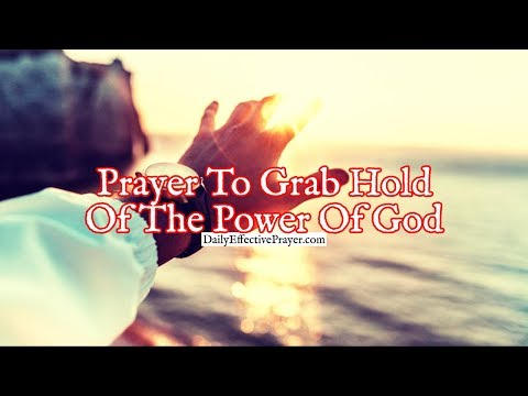 Prayer To Grab Hold Of The Power Of God & Run Fiercely To Finish Your Race