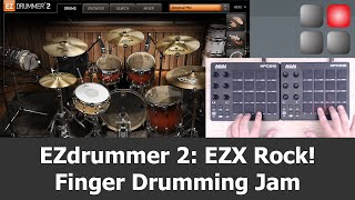 EZdrummer 2 EZX Rock! Finger Drumming Jam with two AKAI MPD218