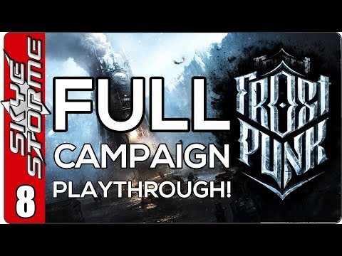 Frostpunk Full Campaign - EP 8 Winter Is Coming!