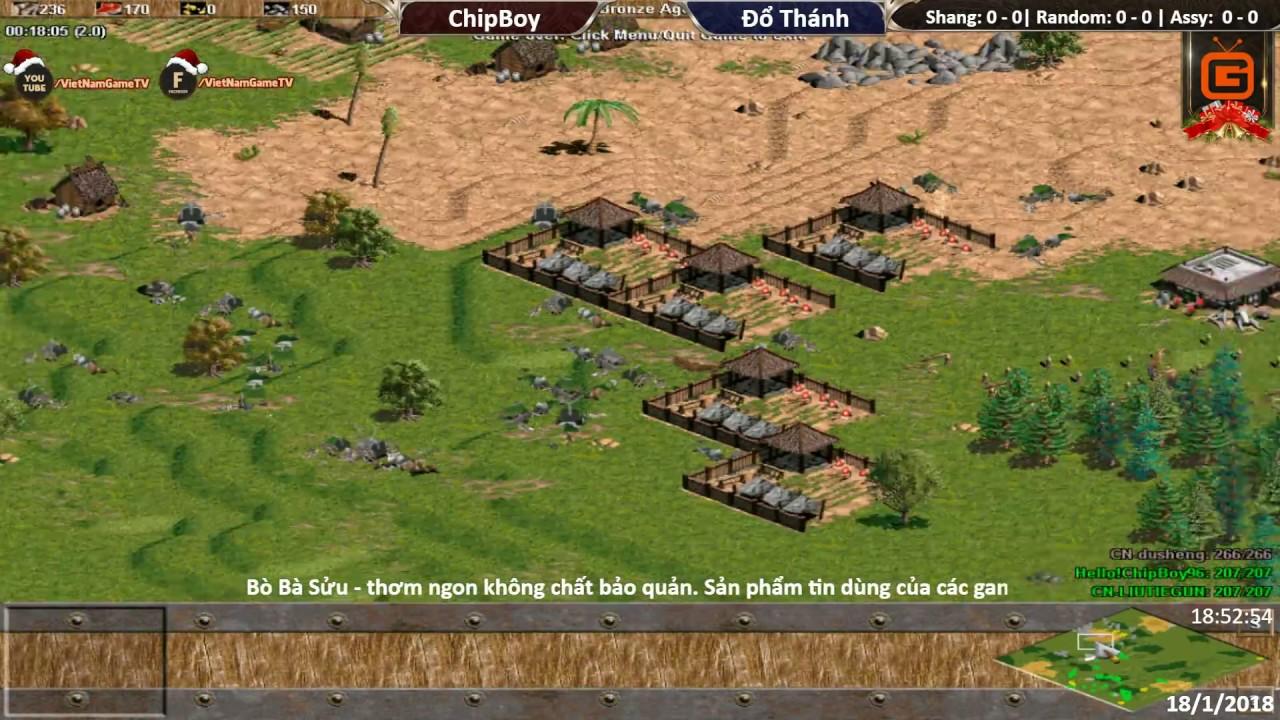AOE Việt Trung Online 2017 | ChipBoy vs Đổ Thánh | Ngày: 18-01-2018. BLV: Hải MariO