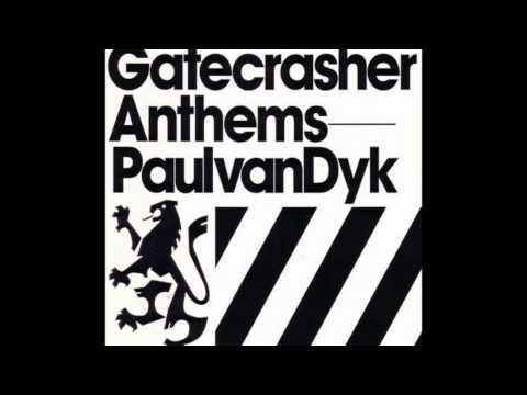 Gatecrashers Anthems - Paul Van Dyk - We Are Alive