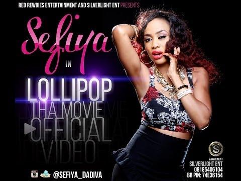 Sefiya - Lollipop (Official Video)