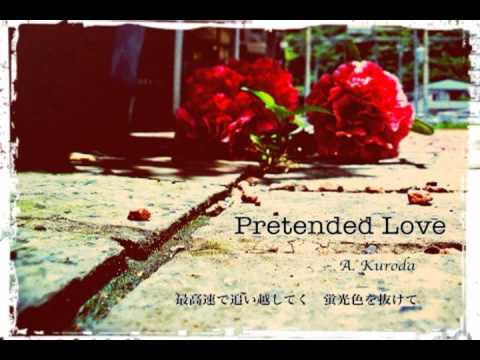 pretended - By:黒田亜津 NNDLink:http://www.nicovideo.jp/watch/sm19095291.