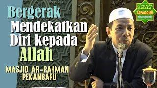 Video Bergerak Mendekatkan Diri kepada Allah -  Ustadz Dr. Musthafa Umar, Lc  MA MP3, 3GP, MP4, WEBM, AVI, FLV Oktober 2018