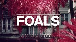 Foals - Exits [LYRICS]
