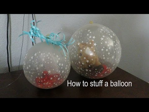 How To Stuff A Balloon