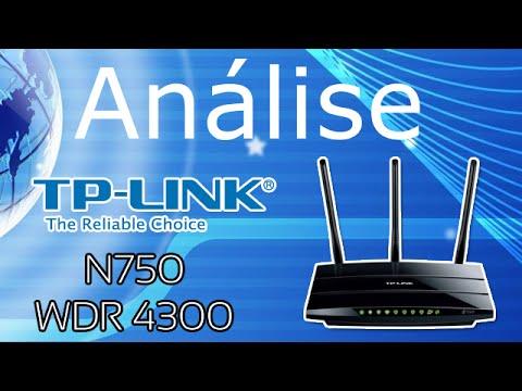 TP-Link N750 WDR-4300 - Análise de Roteador - PTBR