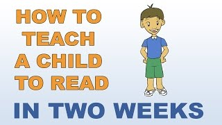 Video How To Teach A Child To Read - In Two Weeks MP3, 3GP, MP4, WEBM, AVI, FLV September 2019