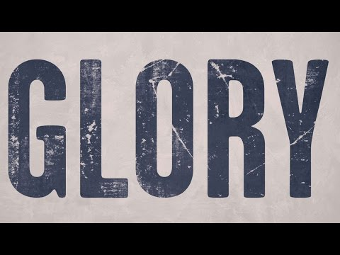 Glory (Lyric Video) [OST by John Legend (Feat. Common)]