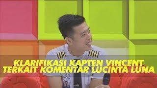 Video P3H - Klarifikasi Kapten Vincent Terkait Komentar Lucinta Luna Tentang Dirinya (1/7/19) Part 3 MP3, 3GP, MP4, WEBM, AVI, FLV September 2019