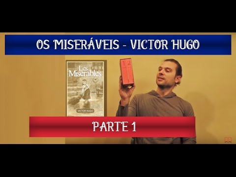 Os Miseráveis (Les Misérables) - Victor Hugo