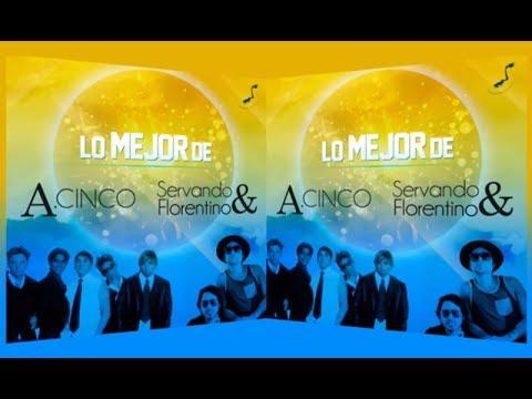 1 Hora de Música - Lo Mejor de A.Cinco y Servando y Florentino - World Music Group