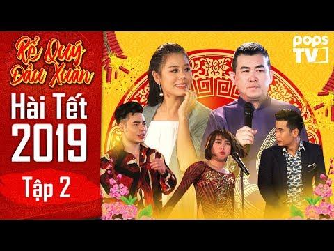 Hài Tết 2019 - Rể Quý Đầu Xuân Tập 2 Full | Nhật Cường, Nam Thư, Lê Dương Bảo Lâm | POPS TV - Thời lượng: 35 phút.