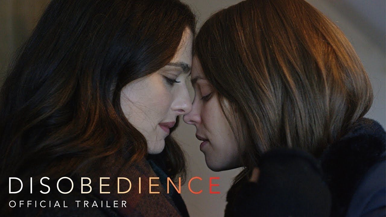 DISOBEDIENCE Official Trailer