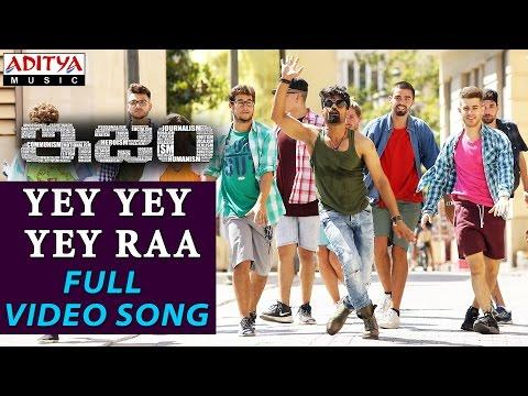 Yey Yey Yey Raa Full Video Song || ISM Full Video Songs || Kalyan Ram, Aditi Arya || Anup Rubens