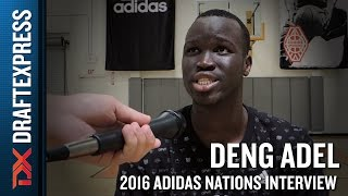 Deng Adel Interview from 2016 Adidas Nations