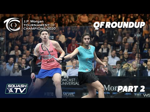 Squash: J.P. Morgan Tournament of Champions 2020 - Women's QF Roundup [Pt. 2]