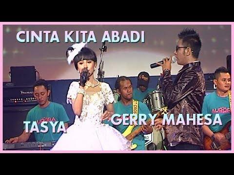 Video Gerry & Tasya - Cinta Kita Abadi  - OM Aurora [ Official ] download in MP3, 3GP, MP4, WEBM, AVI, FLV January 2017
