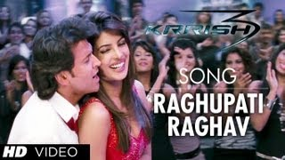 Raghupati Raghav - Video Song - Krrish 3