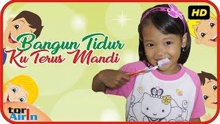Video Lagu Anak Indonesia Bangun Tidur Ku Terus Mandi With Lirik Gosok Gigi - Tori Airin MP3, 3GP, MP4, WEBM, AVI, FLV Februari 2018