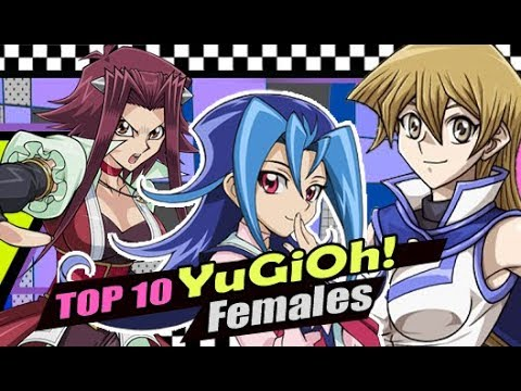 Top 10 BEST Yu-Gi-Oh Females From All The Series!