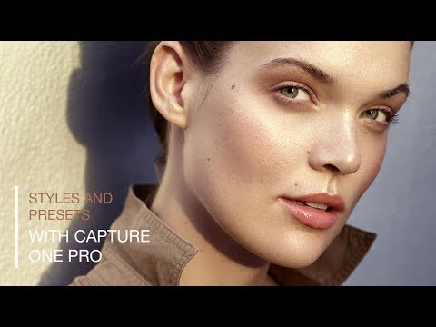 Styles and Presets in Capture One Pro 12