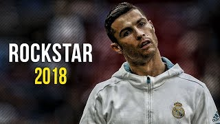 Video Cristiano Ronaldo ● Rockstar 2018 - Post Malone ft. 21 Savage | HD MP3, 3GP, MP4, WEBM, AVI, FLV Juli 2018