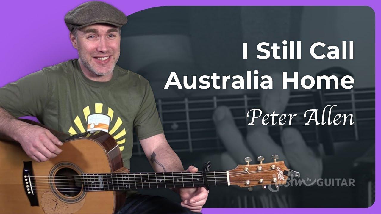 I Still Call Australia Home Guitar Lesson – Peter Allen – Acoustic Australian Anthem! :)