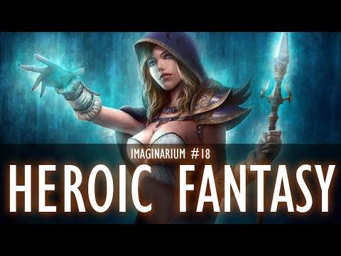Heroic Fantasy - Imaginarium #18 S4 [Création d'univers]