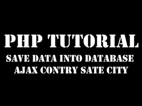 Part 2- Save Database Ajax country state city dropdown using php & mysqli (dynamic)