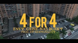 Envy Caine x Nas Blixky - 4 For 4 (2 Many Situations)(Dir. By Kapomob Films)