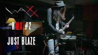 Rock Tribute to Just Blaze - Waxx Rmx #2