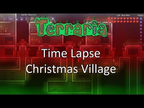 Terraria: Time Lapse — Christmas Village With Christmas Tree
