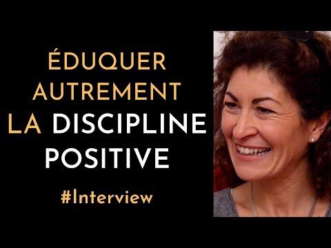 La Discipline Positive - Éduquer autrement