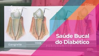 Saúde Bucal do Diabético: cuidados essenciais