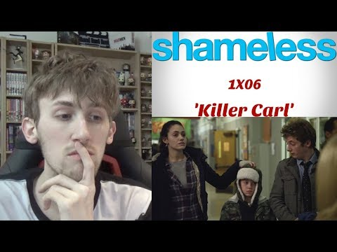 Shameless Season 1 Episode 6 - 'Killer Carl' Reaction