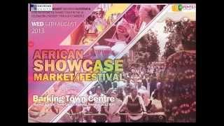 AFRICAN SHOWCASE 2013 IN BARKING ON WED/14/AUG'13 | CALLING ON ALL ORGANISATIONS!!!