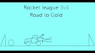Rocket League 3v3 Road to gold #2
