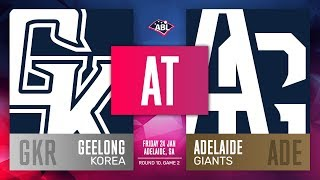 Geelong-Korea @ Adelaide Giants | Round 10, Game 2