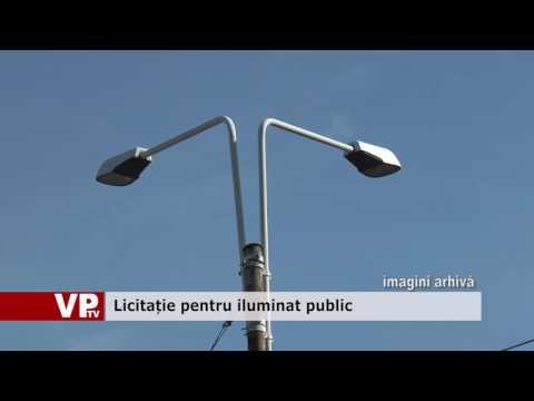 Licitație pentru iluminat public