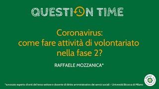 Volontariato nella fase 2? Question time con Raffaele Mozzanica