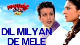 Download Lagu Dil Milyan De Mele - Munde UK De | Jimmy Shergill & Neeru Bajwa | Ila Amrinder Gill Mp3