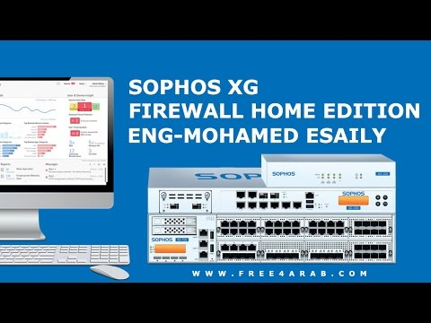 ‪03-Sophos XG Firewall Home Edition (Lecture 3) By Eng-Mohamed Esaily | Arabic‬‏