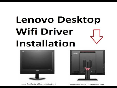 How to Download & install Lenovo 1761E4U/ThinkCentre M72z All-In-One Wireless Driver