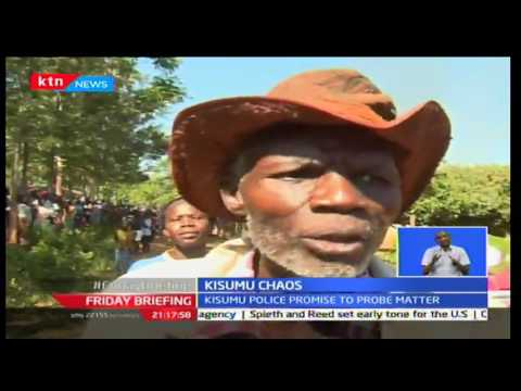 Friday Briefing: Chaos in Kisumu as MCA Paul Odhiambo is alleged to have been kidnapped