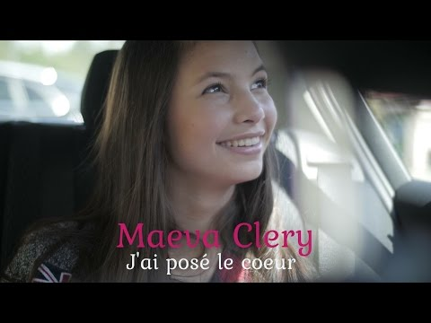 "CLIP Maeva Clery ""J'ai posé le coeur"""